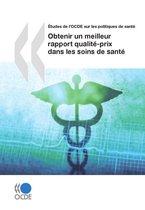 Obtenir un meilleur rapport qualité-prix dans les soins de santé