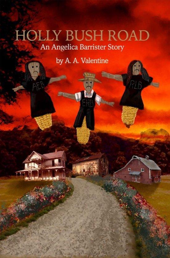 Boek cover Holly Bush Road van A.A. Valentine (Onbekend)