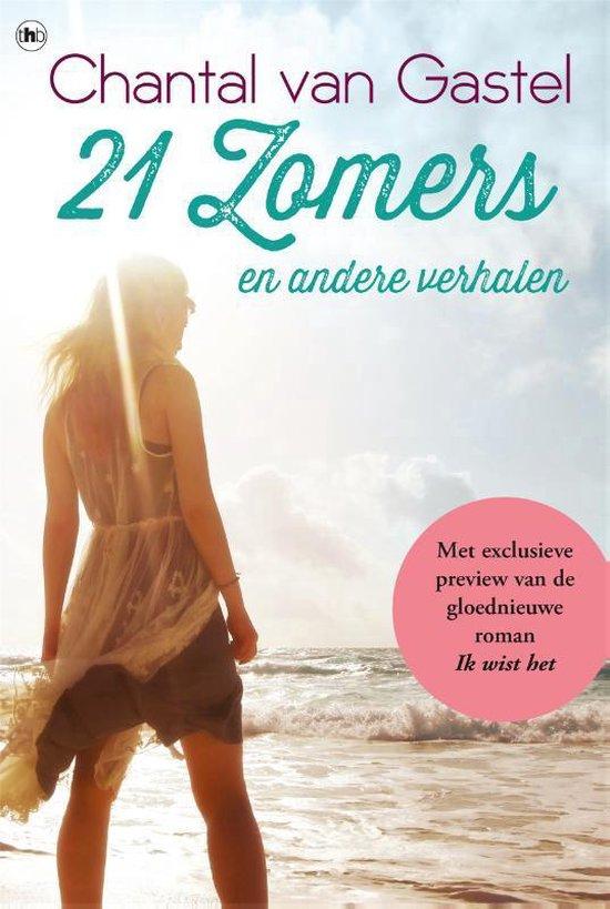 21 Zomers en andere verhalen - Chantal van Gastel pdf epub