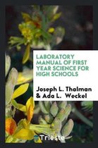 Laboratory Manual of First Year Science for High Schools