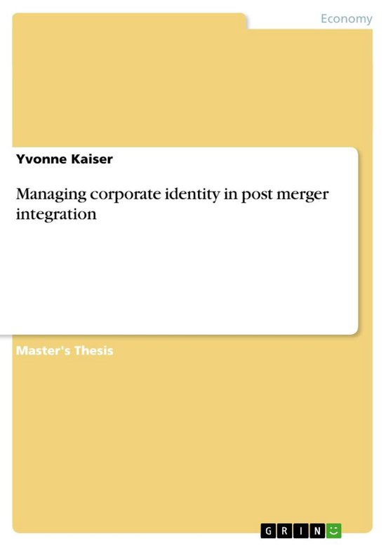 Managing corporate identity in post merger integration