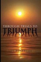 Omslag Through Trials to Triumph
