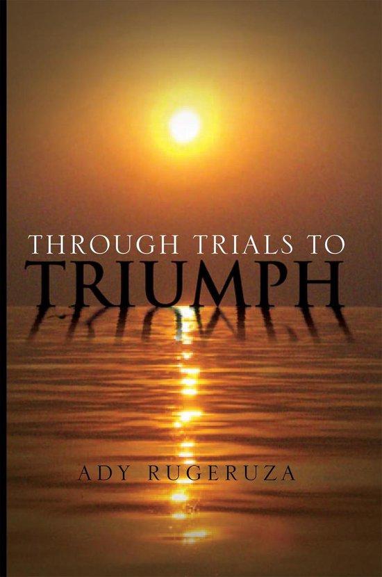 Omslag van Through Trials to Triumph