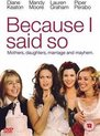 Because I Said So - Movie