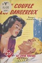 Ce couple est dangereux