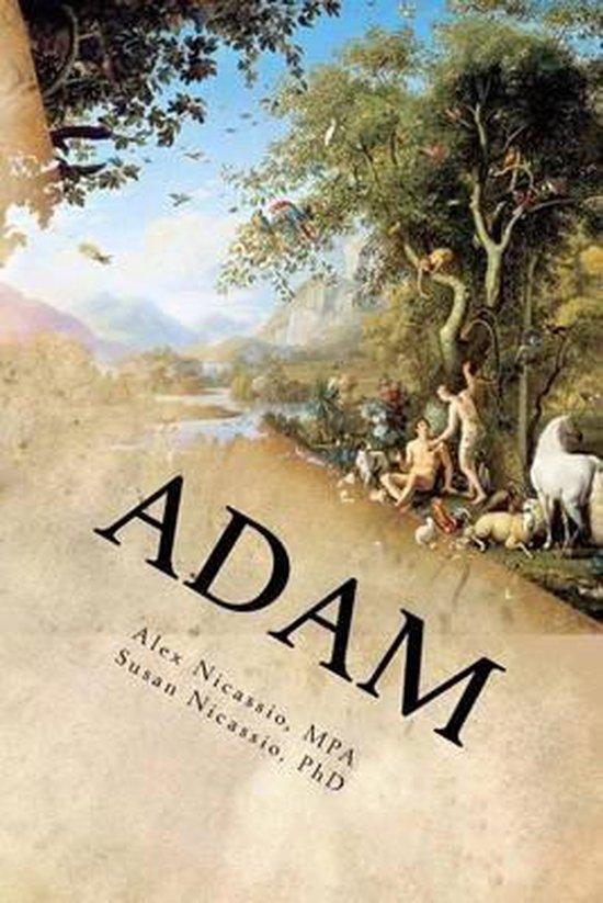 Boek cover Adam van MR Alex R Nicassio Mpa (Paperback)
