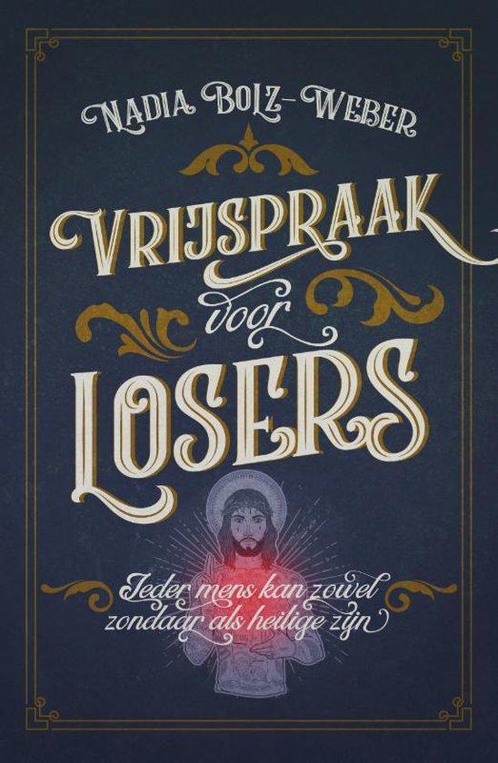 Vrijspraak voor losers - Nadia Bolz Weber |