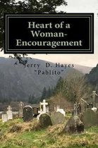 Heart of a Woman- Encouragement
