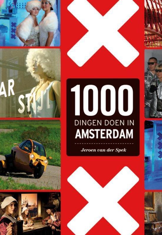 Cover van het boek '1000 Dingen doen in Amsterdam' van J. van der Spek