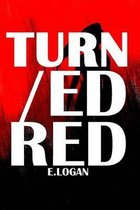 Turned/Red
