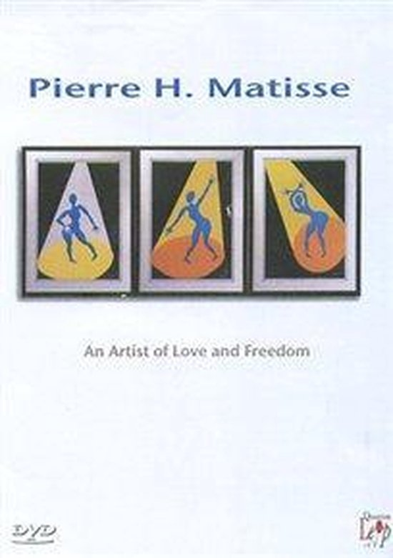 Cover van de film 'Pierre H. Matisse – An Artist Of Love And Freedom'