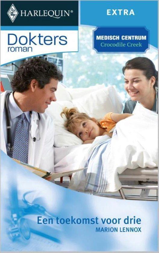 Een toekomst voor drie - Doktersroman 17B - Marion Lennox pdf epub
