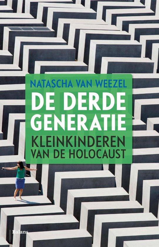 De derde generatie - Natascha van Weezel |