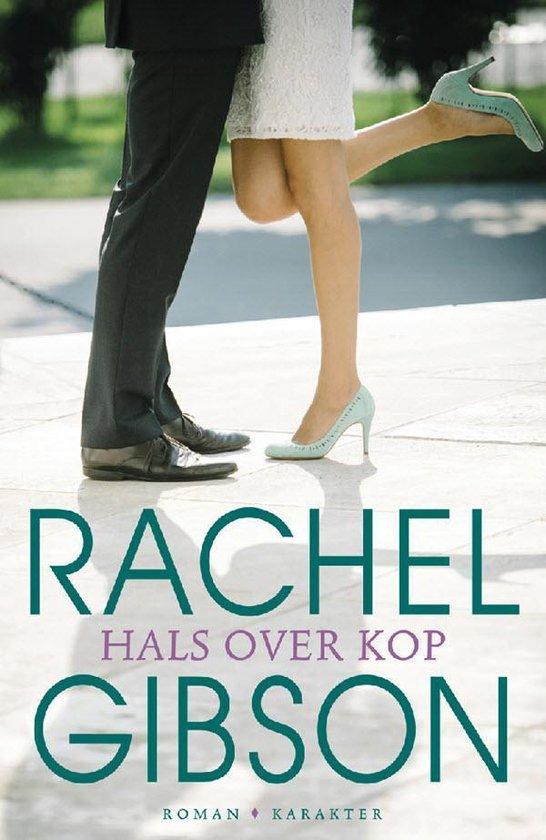 Hals over kop - Rachel Gibson pdf epub