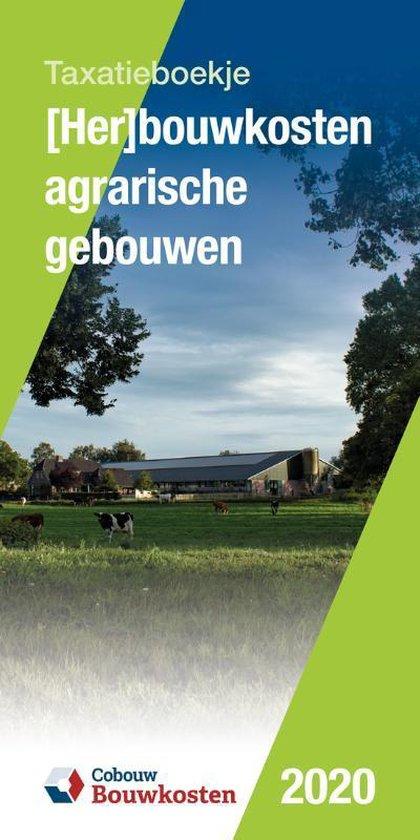 Taxatieboekje - (Her)bouwkosten agrarische gebouwen 2020 - none  