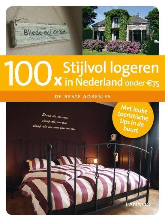 Cover van het boek '100x stijlvol logeren in Nederland onder Euro75' van P Verver