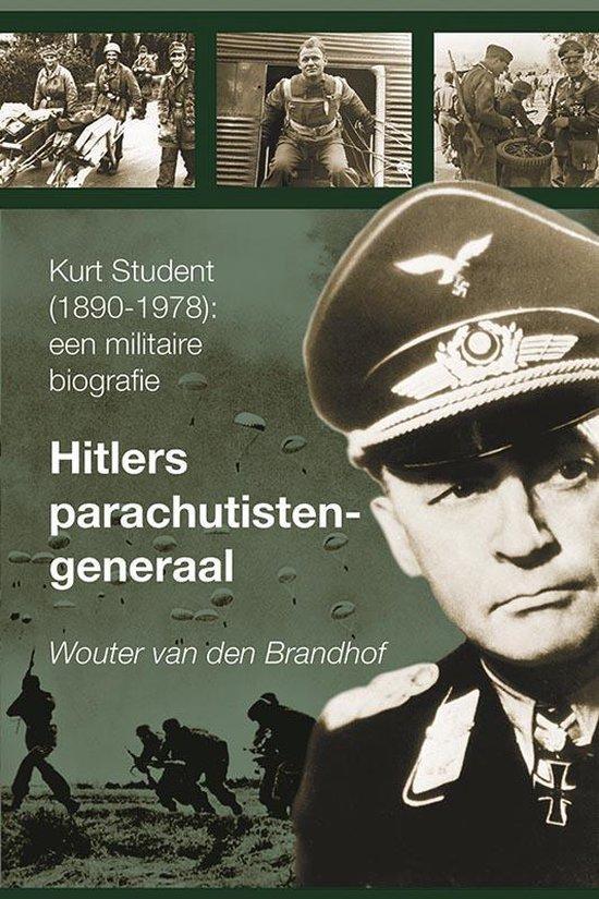 Boek cover Hitlers parachutistengeneraal van Wouter van den Brandhof (Hardcover)