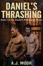 Daniel's Thrashing: Book 3 in the Daniel's Punishment Series