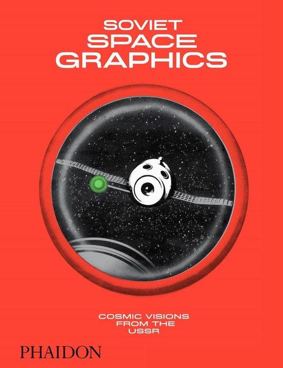 Boek cover Soviet Space Graphics van Alexandra Sankova (Hardcover)