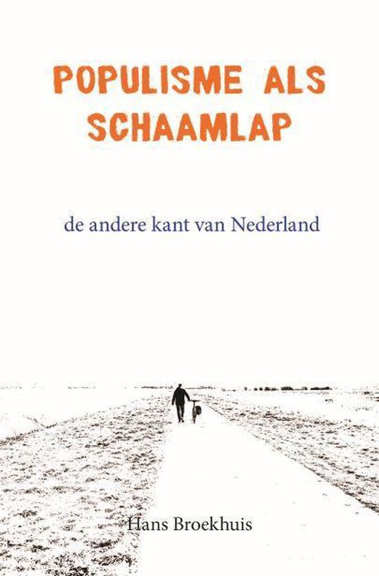 Populisme als schaamlap - Hans Broekhuis pdf epub