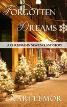 Forgotten Dreams: A Christmas in New England story