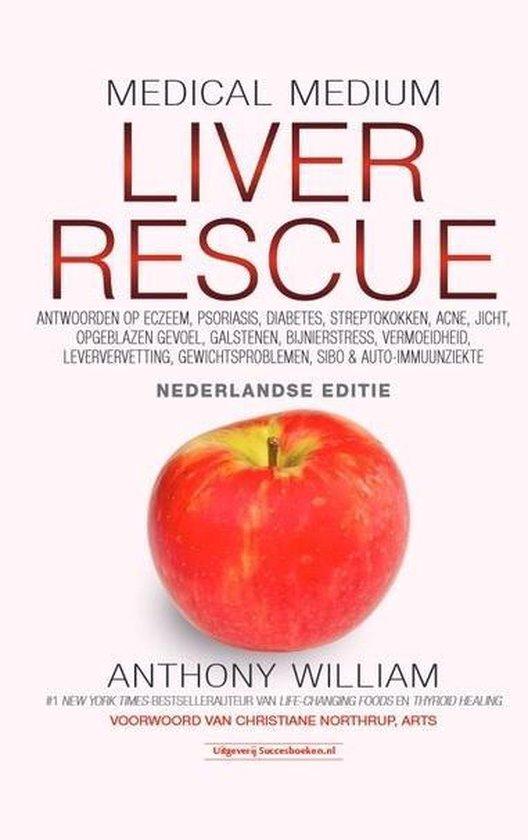 Boek cover Medical Medium Liver Rescue Nederlandse Editie van Anthony William (Hardcover)