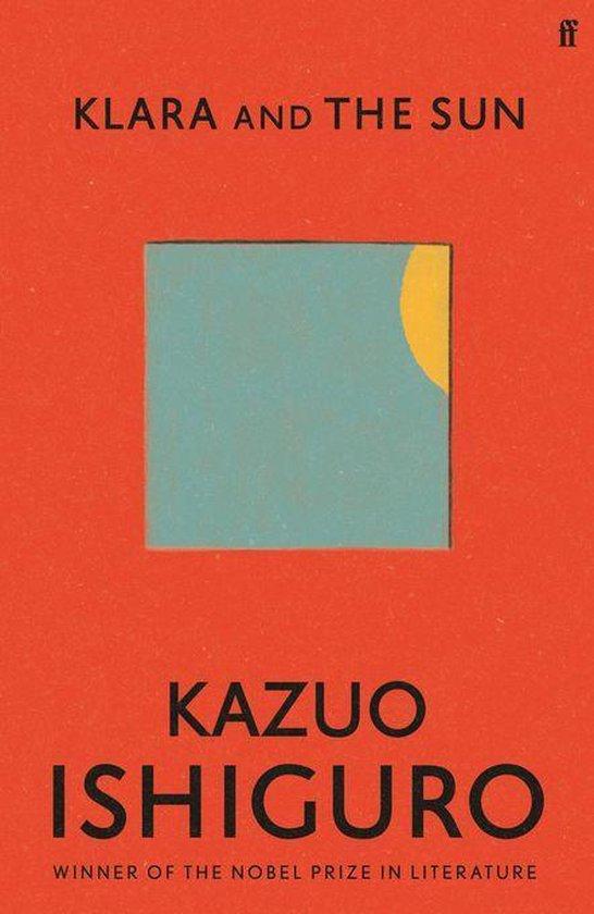 Boek cover Klara and the Sun van Kazuo Ishiguro (Onbekend)