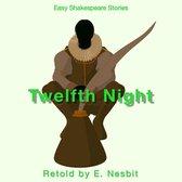 Twelfth Night Retold by E. Nesbit