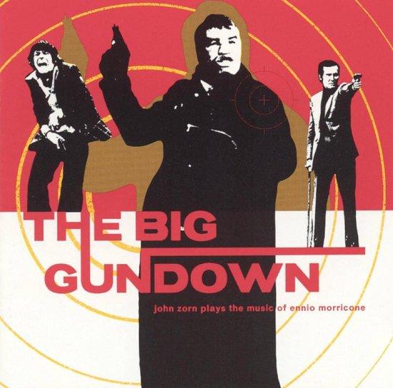 The Big Gundown: Music Of Morricone...