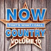 NOW That's What I Call Country, Vol. 10