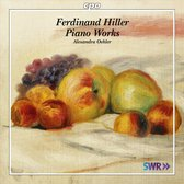 Ferdinand Hiller: Piano Works