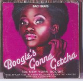 Boogie's Gonna Getcha: '80s New York Boogie