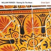Parker William -Quartet- - Raining On The Moon /.. (Usa)