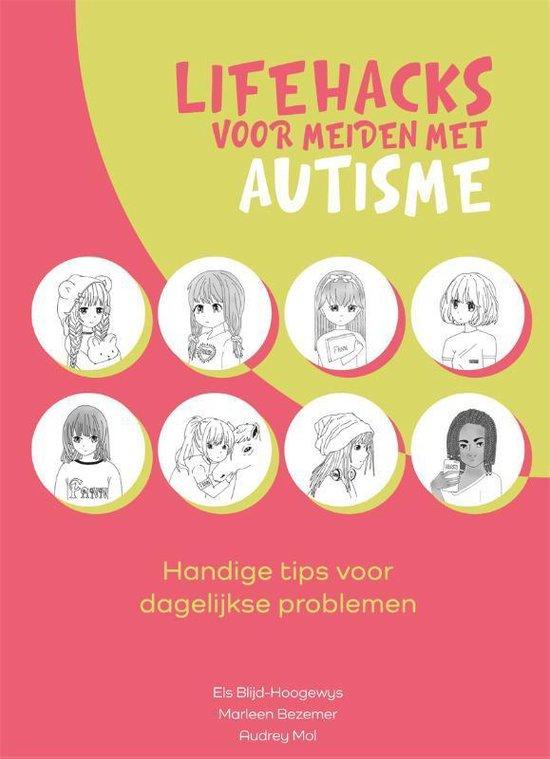 Boek cover Lifehacks voor meiden met autisme van Els Blijd-Hoogewys (Paperback)