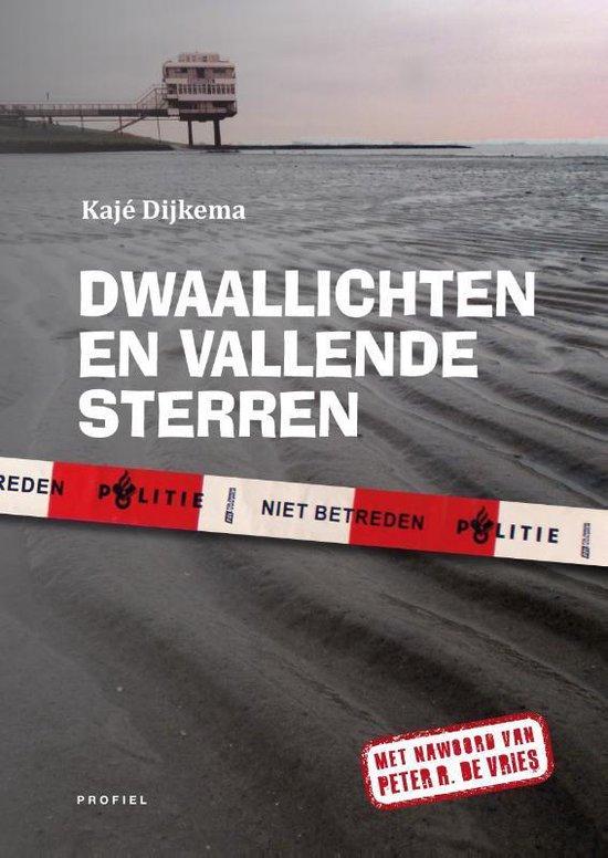 Boek cover Dwaallichten en vallende sterren van Kajé Dijkema (Paperback)