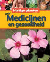 Nuttige planten  -   Voor medicijnen en gezondheid