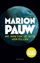 Marion Pauw | We moeten je iets vertellen
