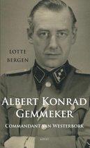 Boek cover Albert Konrad Gemmeker Commandant van Westerbork van Lotte Bergen
