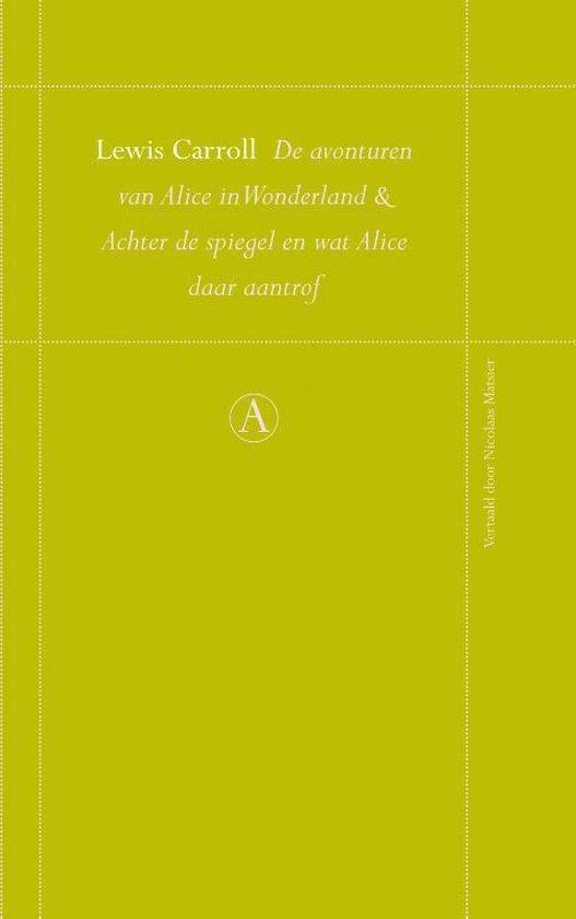 Boek cover Perpetuareeks 58 - De avonturen van Alice in Wonderland en Achter de spiegel en Wat Alice daar aantrof van Lewis Carroll (Hardcover)