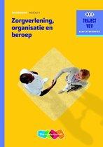 Zorgverlening, organisatie en beroep niveau 4