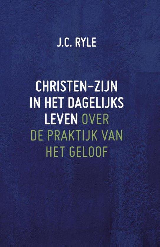 Boek cover Christen-zijn in het dagelijks leven van J.C. Ryle (Hardcover)