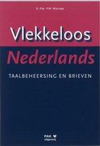 Vlekkeloos Nederlands Taalbeheersing en brieven taalniveau 3F en 4F
