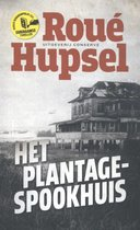 Het plantage-spookhuis