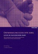 Ontwikkelingsgerichte zorg voor de pasgeboren baby