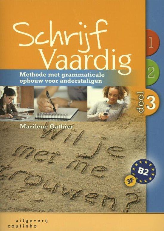 Boek cover Schrijf Vaardig deel 3 van Marilene Gathier (Paperback)