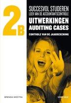 Succesvol studeren voor LAC 2B - Succesvol studeren voor LAC, 2B uitwerkingen auditing cases