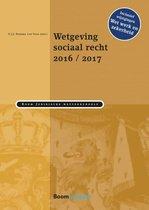 Boom Juridische wettenbundels  -  Wetgeving sociaal recht 2016/2017