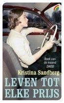 Sandberg, K: Leven tot elke prijs