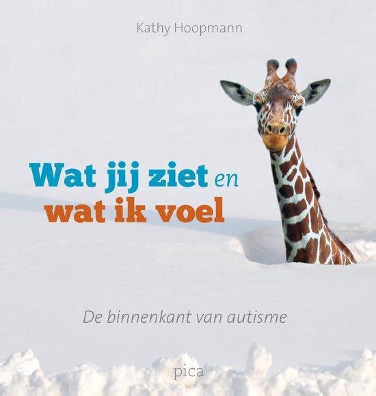 Boek cover Wat jij ziet en wat ik voel van Kathy Hoopmann (Hardcover)