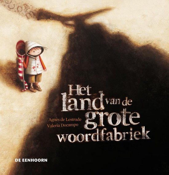 Boek cover Het land van de grote woordfabriek van Agnès de Lestrade